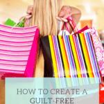 HowToCreateaGuilt FreeClothingBudget