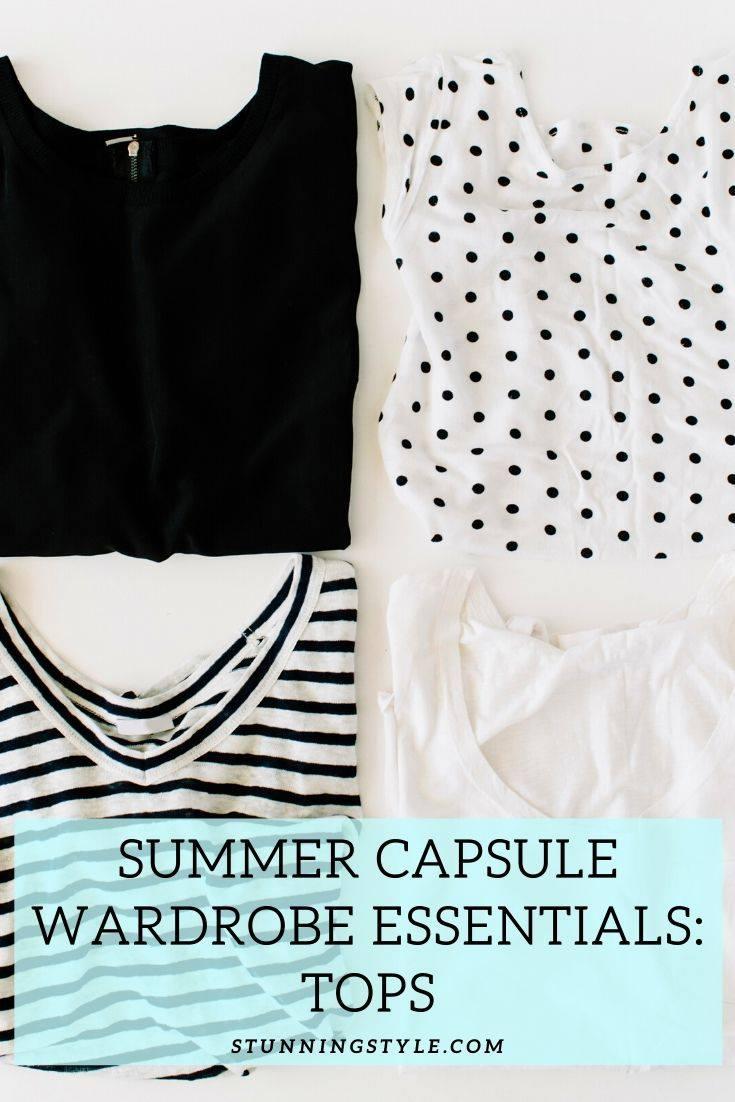 Summer Capsule Wardrobe Essentials Series: Tops