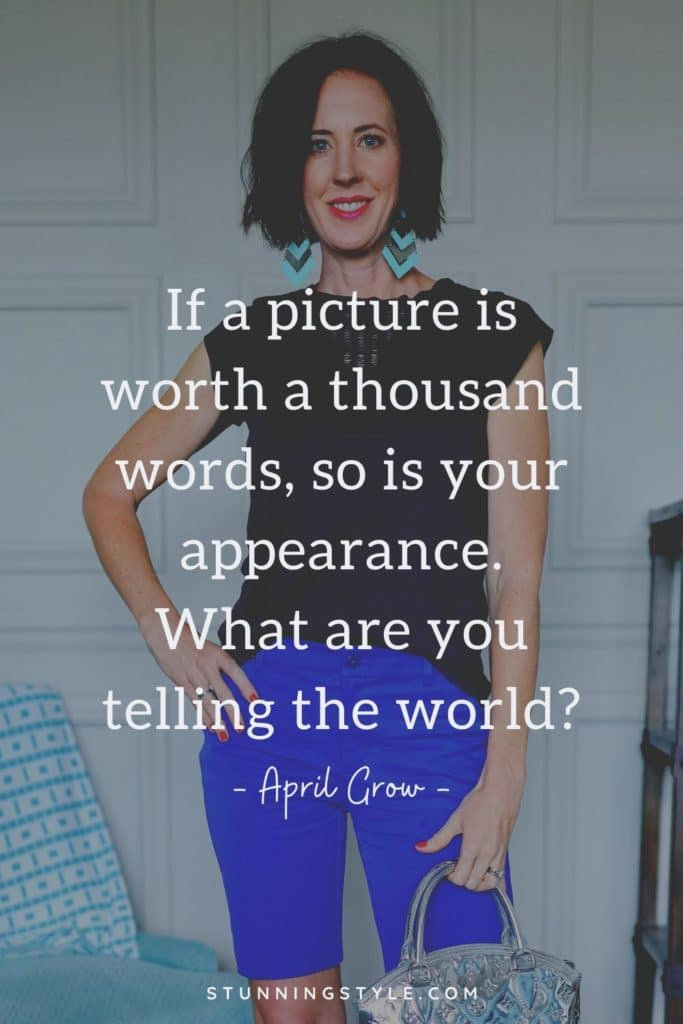 What Does Your Style Say About You? - If a picture is worth a thousand words