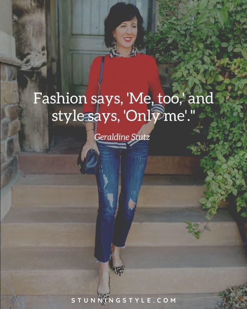 TheKeyToFullyEmbracingYourStyle Fashionsaysmetoo