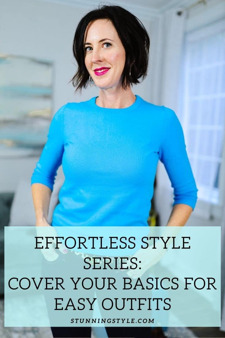 Effortless Style Series: Cover Your Basics for Easy Outfits - header
