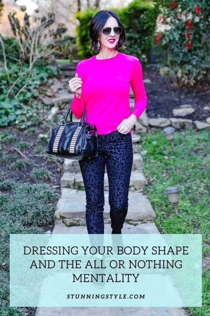 Dressing For Your Body Shape - The All or Nothing Mentality