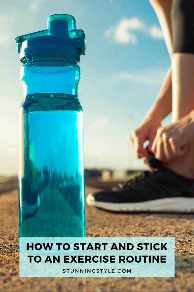 How to Start and Stick to an Exercise Routine